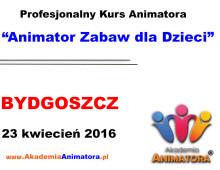 Szkolenie Animatorów Bydgoszcz – 23.04.2016