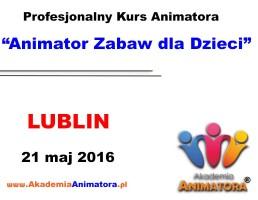Szkolenie Animatorów Lublin – 21.05.2016