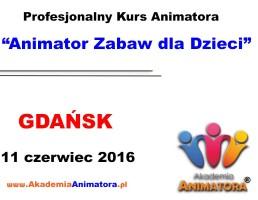 Szkolenie Animatorów Gdańsk – 11.06.2016