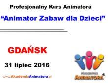 Szkolenie Animatorów Gdańsk – 31.07.2016
