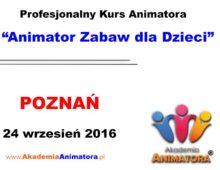 Szkolenie Animatorów Poznań – 24.09.2016