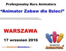 Szkolenie Animatorów Warszawa – 17.09.2016