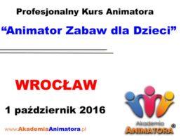 Szkolenie Animatorów Wrocław – 01.10.2016