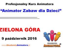 Szkolenie Animatorów Zielona Góra – 09.10.2016