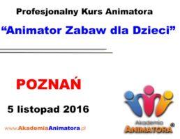 Szkolenie Animatorów Poznań – 05.11.2016