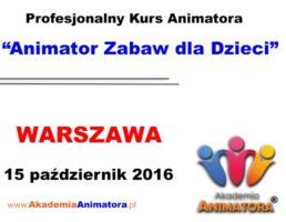 Szkolenie Animatorów Warszawa – 15.10.2016