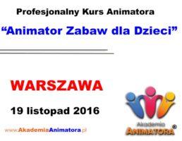 Szkolenie Animatorów Warszawa – 19.11.2016