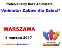 Szkolenie Animatorów Warszawa – 04.03.2017