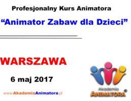 Szkolenie Animatorów Warszawa – 06.05.2017