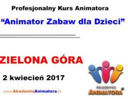 Szkolenie Animatorów Zielona Góra – 02.04.2017