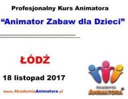 Kurs Animatora Łódź – 18.10.2017