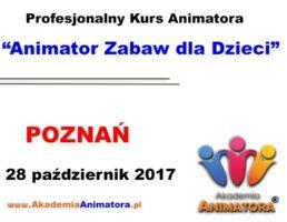 Kurs Animatora Poznań – 28.10.2017