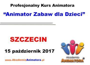 Kurs Animatora Szczecin 15.10.2017