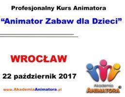 Kurs Animatora Wrocław – 22.10.2017