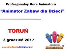 Kurs Animatora Toruń – 3.12.2017