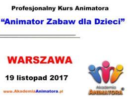 Kurs Animatora Warszawa – 19.11.2017