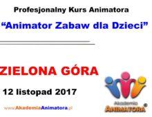 Kurs Animatora Zielona Góra – 12.11.2017