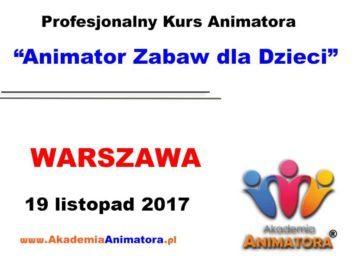 Kurs Animatora Warszawa 19.11.2017