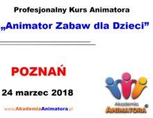 Kurs Animatora Poznań – 24.03.2018