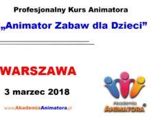 Kurs Animatora Warszawa – 03.03.2018