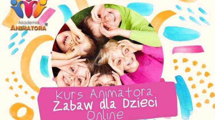 Kurs Animatora dla Dzieci Online